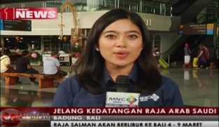 Laporan Terkini Persiapan Kedatangan Raja Salman di Bali