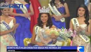 Achintya Holte Nilsen Resmi Dinobatkan sebagai Miss Indonesia 2017