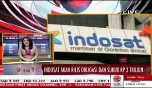 Indosat Akan Rilis Obligasi dan Sukuk Rp3 Triliun