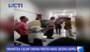 Orang Tua Calon Taruna Protes Hasil Seleksi Akpol