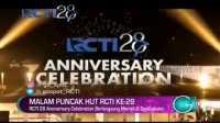 RCTI 28 Anniversary Celebration Berlangsung Meriah dan Spektakuler