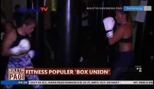 """Wow! Fitness Populer """"Box Union"""" Terlihat Menantang"""
