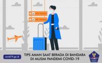 Tips Aman Saat Berada di Bandara, di Musim Pandemi Covid-19