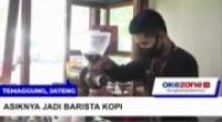 Sekolah Kopi Gemawang, Asiknya Jadi Barista Kopi