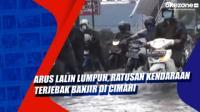 Arus Lalin Lumpuh, Ratusan Kendaraan Terjebak Banjir di Cimahi