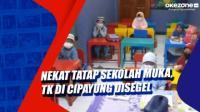 Nekat Tatap Sekolah Muka, TK di Cipayung Disegel