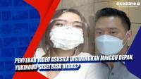 Penyebar Video Asusila Disidangkan Minggu Depan, Yukinobu-Gisel Bisa Bebas?