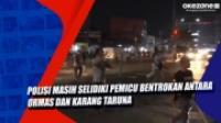 Polisi Masih Selidiki Pemicu Bentrokan Antara Ormas dan Karang Taruna di Bekasi