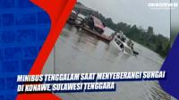 Minibus Tenggalam saat Menyeberangi Sungai di Konawe, Sulawesi Tenggara