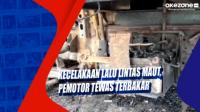 Kecelakaan Lalu Lintas Maut, Pemotor Tewas Terbakar