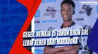 Geger, Remaja 15 Tahun Bikin Gol Lebih Keren dari Maradona
