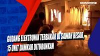 Gudang Elektronik Terbakar di Sawah Besar, 15 Unit Damkar Diturunkan