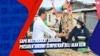 Sapa Masyarakat Tarakan, Presiden Jokowi Sempatkan Beli Ikan Asin