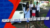 Pasangan Suami Istri Diringkus Polisi saat Jual Sabu-Sabu