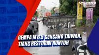Gempa M 6,5 Guncang Taiwan, Tiang Restoran Runtuh