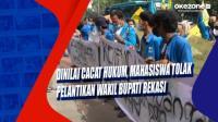 Dinilai Cacat Hukum, Mahasiswa Tolak Pelantikan Wakil Bupati Bekasi