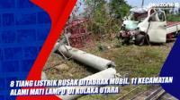 8 Tiang Listrik Rusak Ditabrak Mobil, 11 Kecamatan Alami Mati Lampu  di Kolaka Utara