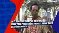 Cuti Bersama Dihapus, Gubernur DIY: Tetap Taat Prokes Waspadai Klaster Baru di Lokasi Wisata