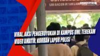 Viral! Aksi Pengeroyokan di Kampus UML Terekam Video Amatir, Korban Lapor Polisi
