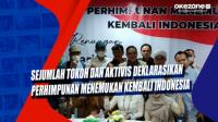 Sejumlah Tokoh dan Aktivis Deklarasikan Perhimpunan Menemukan Kembali Indonesia