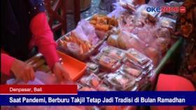 Saat Pandemi, Berburu Takjil Tetap Jadi Tradisi di Bulan Ramadhan