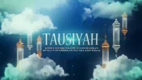 Tausiyah: Korelasi Hikmah Puasa Ramadhan dengan Pendidikan secara Universal