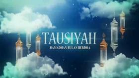 Tausiyah: Ramadhan Bulan Berdoa