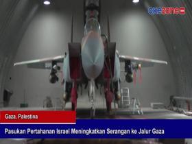 Pasukan Pertahanan Israel Meningkatkan Serangan ke Jalur Gaza