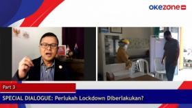 SPECIAL DIALOGUE: Perlukah Lockdown Diberlakukan?  Part 3