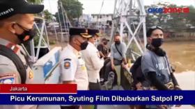 Picu Kerumunan, Syuting Film Dibubarkan Satpol PP