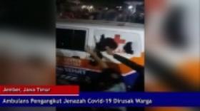 Ambulans Pengangkut Jenazah Covid-19 Dirusak Warga
