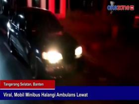 Viral, Mobil Minibus Halangi Ambulans Lewat