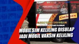 Mobil SIM Keliling Disulap Jadi Mobil Vaksin Keliling