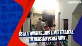 RSUD di Jombang, Jawa Timur Terbakar, Tim Medis dan Pasien Panik