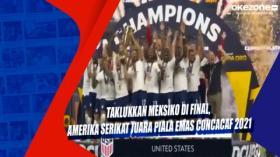 Taklukkan Meksiko di Final, Amerika Serikat Juara Piala Emas CONCACAF 2021