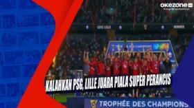 Kalahkan PSG, Lille Juara Piala Super Perancis