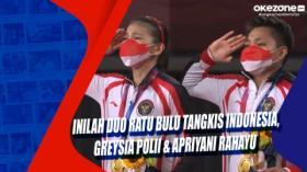 Inilah Duo Ratu Bulu Tangkis Indonesia, Greysia Polii dan Apriyani Rahayu