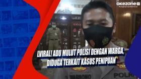 Viral! Adu Mulut Polisi dengan Warga, Diduga Terkait Kasus Penipuan