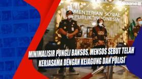 Minimalisir Pungli Bansos, Mensos Sebut Telah Kerjasama dengan Kejagung dan Polisi