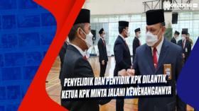 Penyelidik dan Penyidik KPK Dilantik, Ketua KPK Minta Jalani Kewenangannya