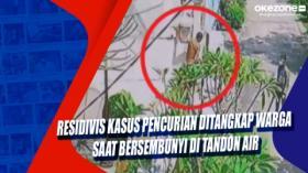 Residivis Kasus Pencurian Ditangkap Warga saat Bersembunyi di Tandon Air