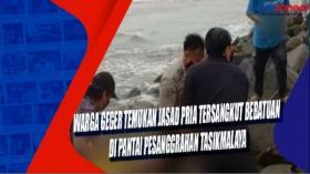 Warga Geger Temukan Jasad Pria Tersangkut Bebatuan di Pantai Pesanggrahan Tasikmalaya