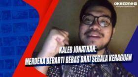 Kaleb Jonathan: Merdeka Berarti Bebas dari Segala Keraguan