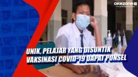 Unik, Pelajar yang Disuntik Vaksinasi Covid-19 Dapat Ponsel