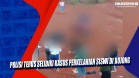 Polisi Terus Selidiki Kasus Perkelahian Siswi di Bojong, Jawa Barat