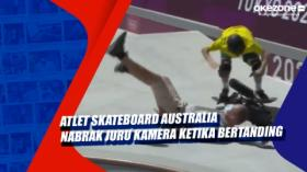 Atlet Skateboard Australia Nabrak Juru Kamera Ketika Bertanding