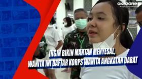 Ingin Bikin Mantan Menyesal, Wanita Ini Daftar Korps Wanita Angkatan Darat
