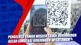 Pengelola Taman Wisata Candi Borobudur Gelar Simulasi Kunjungan Wisatawan