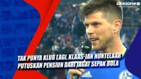 Tak Punya Klub Lagi, Klaas-Jan Huntelaar Putuskan Pensiun dari Jagat Sepak Bola