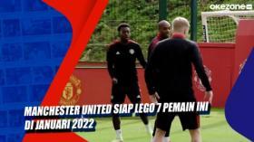 Manchester United Siap Lego 7 Pemain Ini di Januari 2022
